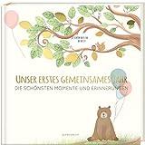 Babyalbum - UNSER ERSTES GEMEINSAMES JAHR: Die schönsten Momente und Erinnerungen
